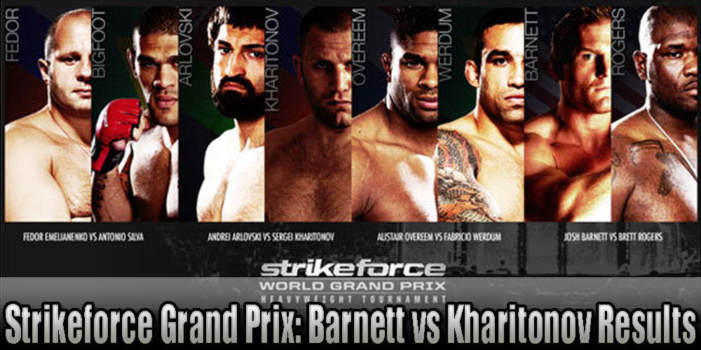 Strikeforce results and LIVE fight coverage for 'Barnett ...