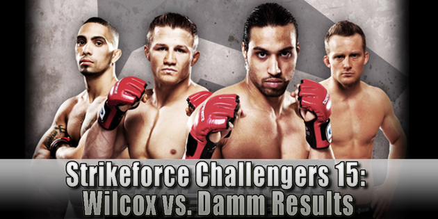 Strikeforce-challengers-15-wilcox-damm-results_large