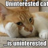 Uninterested