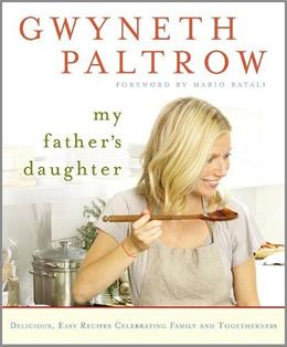gwyneth-paltrow-My-Fathers-Daughter-cookbook.jpg