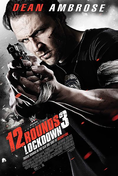 12 Rounds 3 Lockdown (2015) Movie Download In 300MB