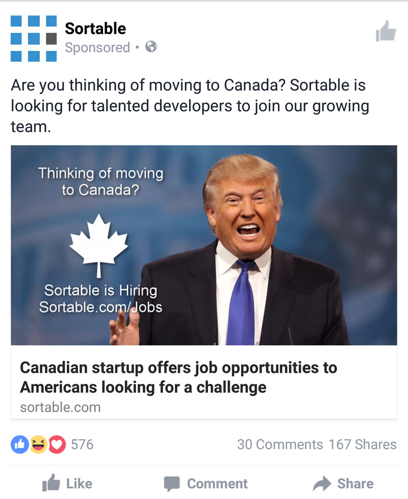 A Facebook ad from Canadian startup Sortable, encouraging Americans to escape Donald Trump by applying to work for them.