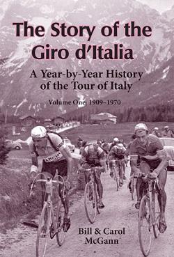 The Story of the Giro dItalia, vol 1, by Bill and Carol McGann