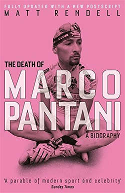 The Death of Marco Pantani, by Matt Rendell